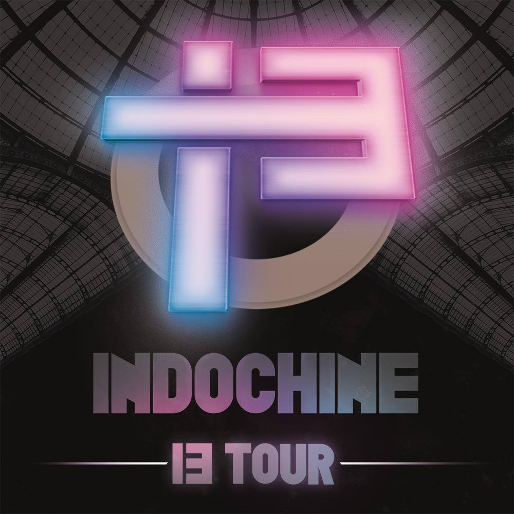 Billets Indochine (Galaxie - Amneville)