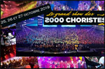 Billets Le Grand Show Des 2000 Choristes (Galaxie - Amneville)