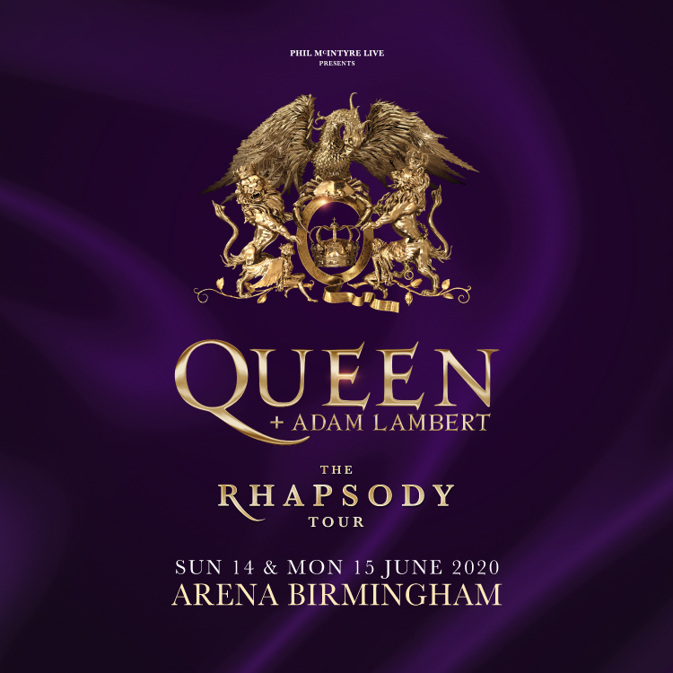 Queen - Adam Lambert - The Rhapsody Tour 2020 at Manchester Arena Tickets