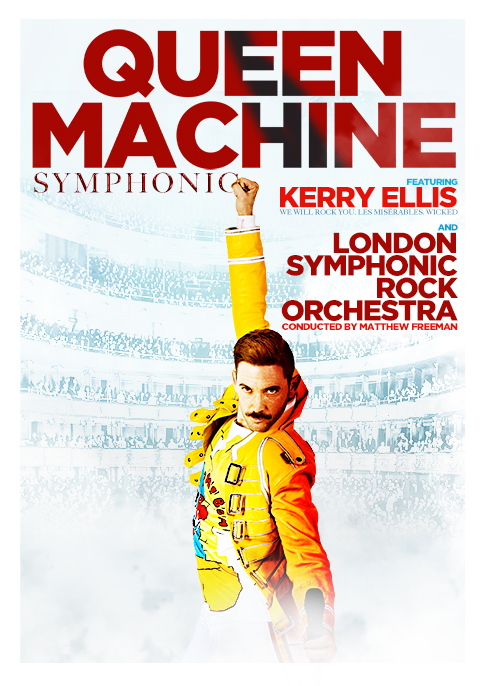 Billets Queen Machine Symphonic Featuring Kerry Ellis (First Direct Arena - Leeds)