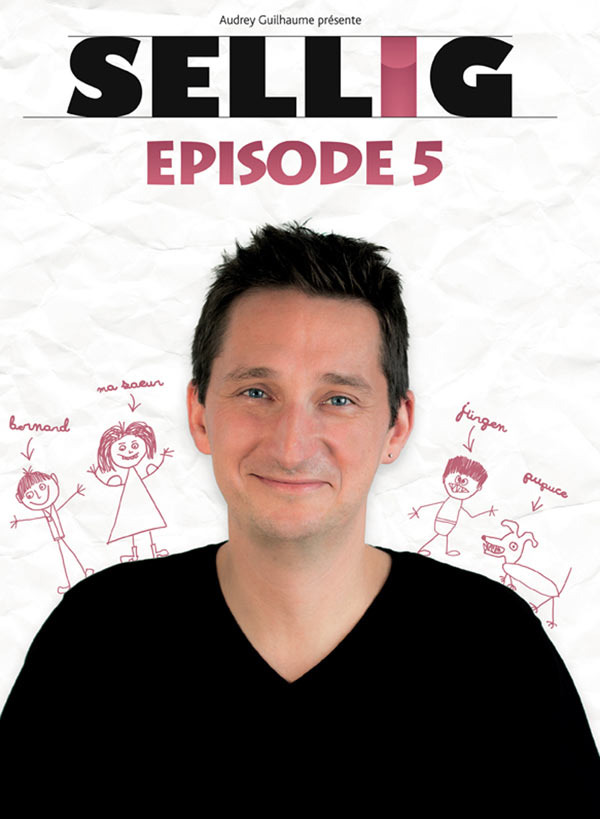 Billets Sellig - Episode 5 (Arcadium - Annecy)