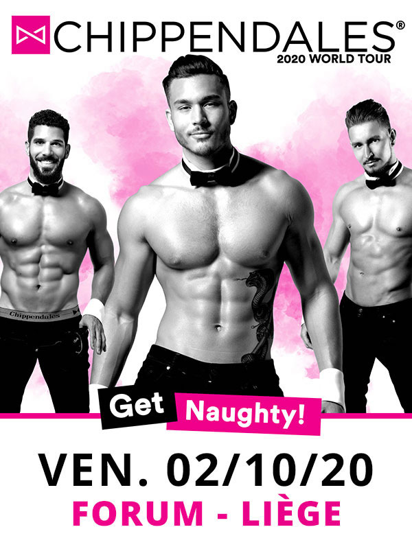 The Chippendales at Le Forum Liege Tickets